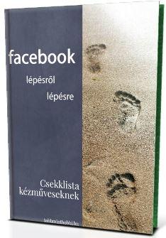 Facebook_kézműveseknek_lépésről_lépésre
