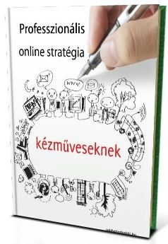 Professzionális_online_stratégia_kézműveseknek